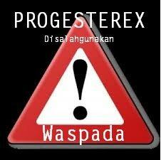 Telah Beredar Pil Progesterex Lebih Berbahaya dari Pil PCC utamanya Wanita